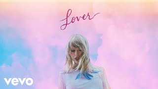 Soon You'll Get Better – Lover (2019) | Taylor Swift ft. Dixie Chicks