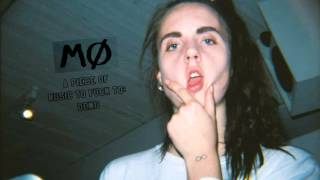The Night Wears My Eye – MØ