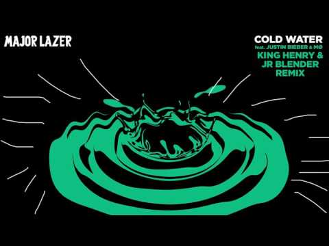 Cold Water (King Henry & Jr. Blender Remix) | Major Lazer ft. Justin Bieber, MØ