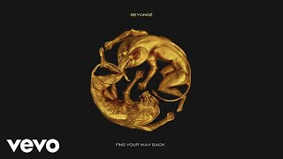 FIND YOUR WAY BACK – The Lion King: The Gift (2019) | Beyoncé