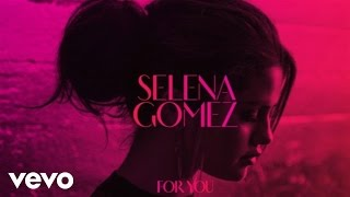 Forget Forever (ST£FAN Remix) – For You (2014)   Selena Gomez