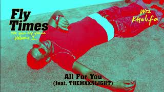 All for You – Fly Times Vol. 1: The Good Fly Young (2019)   Wiz Khalifa ft. THEMXXNLIGHT
