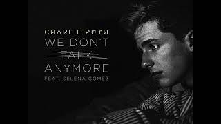 We Don't Talk Anymore (Mr. Collipark Remix) – We Don't Talk Anymore (Remixes) (2016) | Charlie Puth ft. Selena Gomez